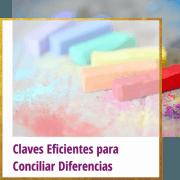 claves eficientes para conciliar diferencias