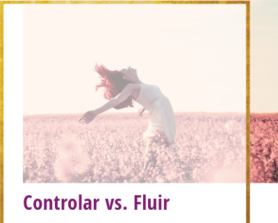 controlar vs fluir