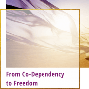 from codependency to freedom