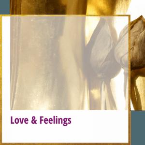 Love and Feelings